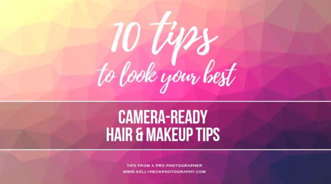 How To Look Your Best In Portraits: Camera-Ready Hair & Makeup Tips