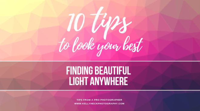 How To Look Your Best In Portraits: Finding Beautiful Light Anywhere